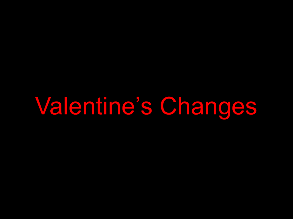 Valentine's Day Changes and Options 2021