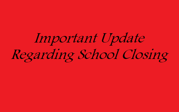 Update Regarding School Closing