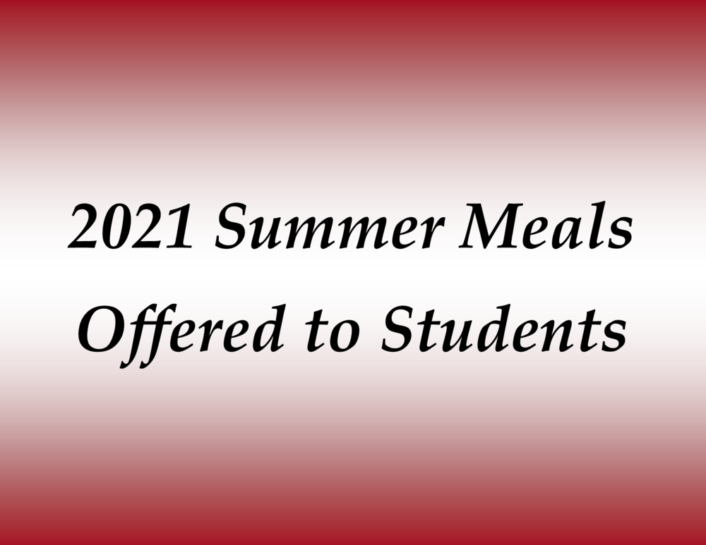 Free Summer Meals Offered to Students